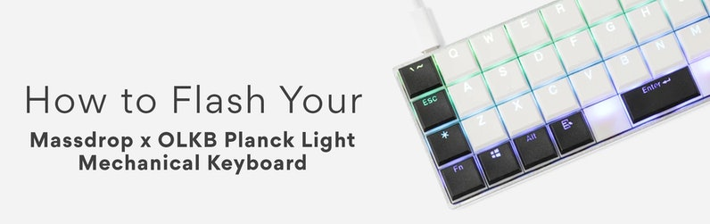 How to Flash Your Planck Light Keyboard via ISP! | Drop