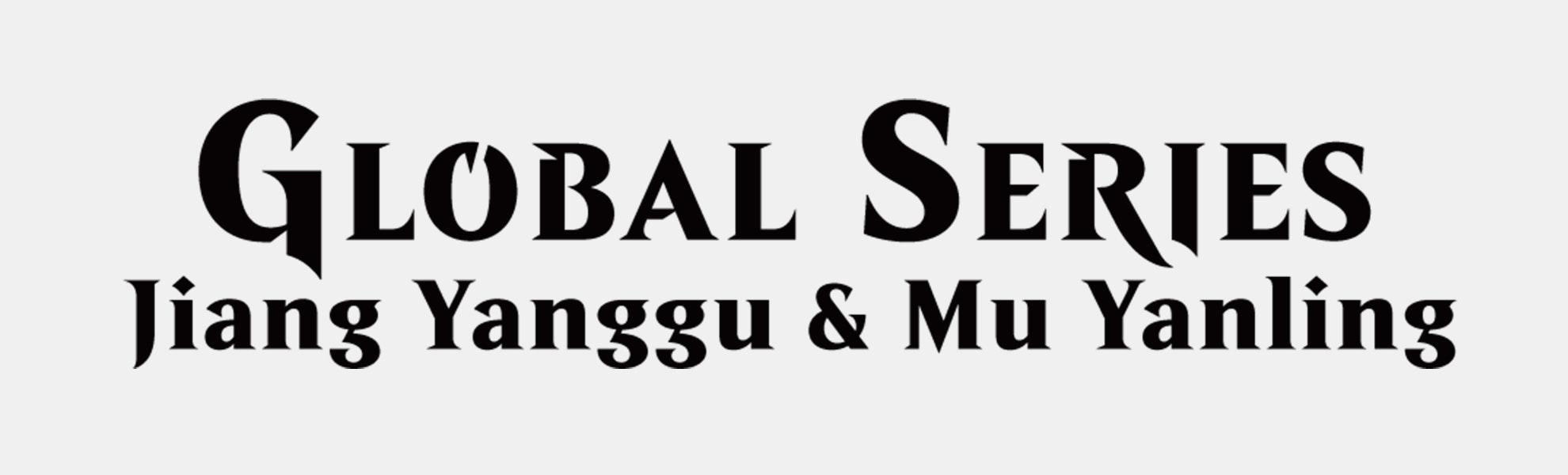 Global Series Jiang Yanggu vs. Mu Yanling Preorder2