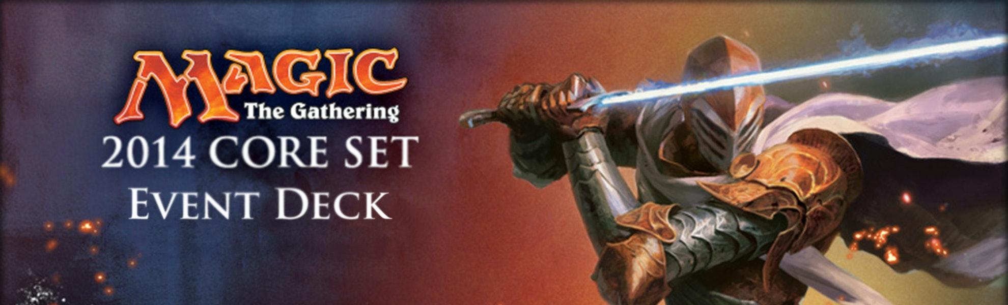 Magic Core 2014 Event Deck